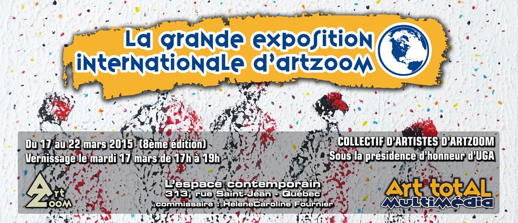La Grande Exposition Internationale d'ArtZoom 2015