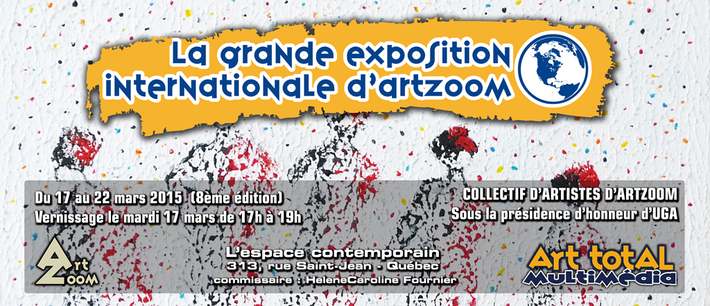 La Grande Exposition Internationale d'ArtZoom 2015